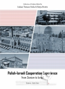 Polish-Israeli Cooperation Experience from Zionism to Israel